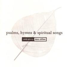Psalms, Hymns & Spiritual Songs