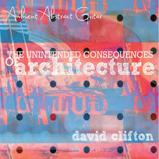 The Unintended Consequences of Architecture